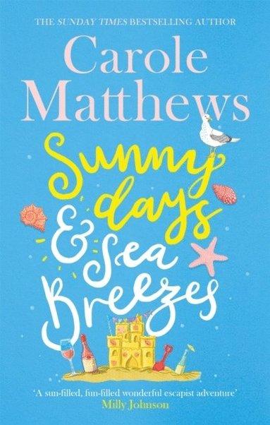 bokomslag Sunny Days and Sea Breezes