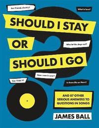 bokomslag Should I Stay Or Should I Go?