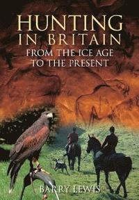 bokomslag Hunting in Britain