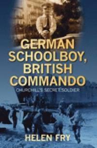 bokomslag German Schoolboy, British Commando