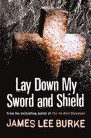 bokomslag Lay Down My Sword and Shield