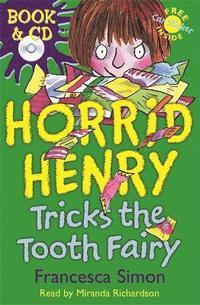 bokomslag Horrid Henry Tricks the Tooth Fairy