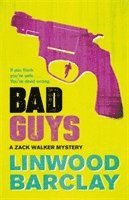 bokomslag Bad Guys: A Zack Walker Mystery #2