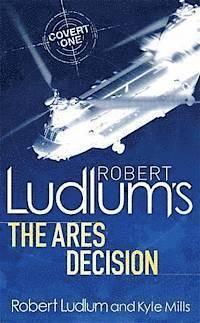 bokomslag Robert Ludlum's The Ares Decision