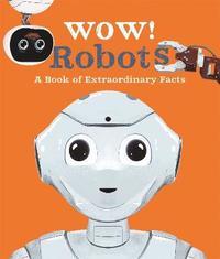 bokomslag Wow! Robots