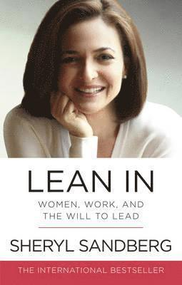 bokomslag Lean In: Women, Work, and the Will to Lead