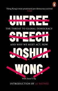 bokomslag Unfree Speech: The Threat to Global Democracy and Why We Must Act, Now