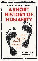 bokomslag Short History of Humanity: How Migration Made Us Who We Are