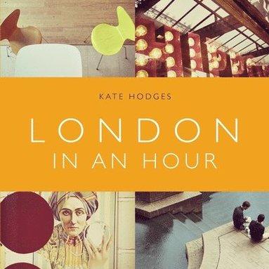 bokomslag London in an Hour