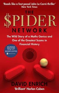 bokomslag The Spider Network: The Wild Story of a Maths Genius and One of the Greatest Scams in Financial History