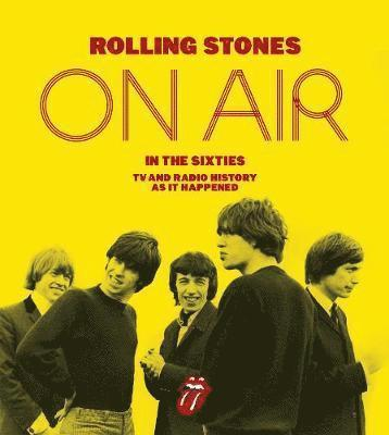 bokomslag The Rolling Stones - On Air in the Sixties
