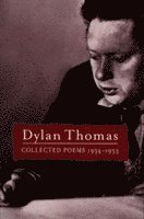 bokomslag Collected poems: dylan thomas