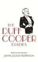 bokomslag The Duff Cooper Diaries