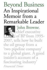 bokomslag Beyond Business: An Inspirational Memoir from a Remarkable Leader