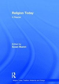 bokomslag Religion Today: A Reader
