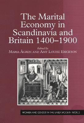 bokomslag The Marital Economy in Scandinavia and Britain, 1400-1900