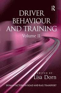 bokomslag Driver Behaviour and Training: Volume 2