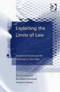 bokomslag Exploiting the Limits of Law