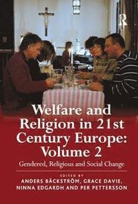 bokomslag  Welfare and Religion in 21st Century Europe: Volume 2