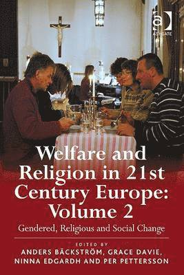 bokomslag  Welfare and Religion in 21st Century Europe: Volume 2