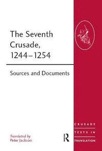 bokomslag The Seventh Crusade, 1244-1254