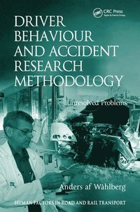 bokomslag Driver Behaviour and Accident Research Methodology