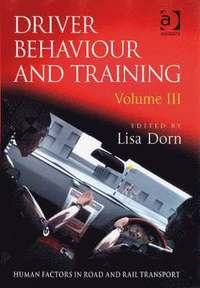 bokomslag Driver Behaviour and Training: v. 3