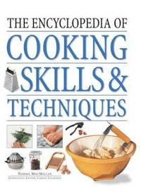 bokomslag Encyclopedia of Cooking Skills &; Techniques