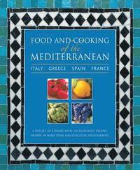 bokomslag Food and Cooking of the Mediterranean: Italy - Greece - Spain - France