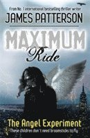 bokomslag Maximum Ride: The Angel Experiment