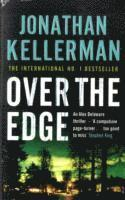bokomslag Over the Edge (Alex Delaware series, Book 3)