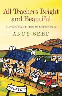 bokomslag All Teachers Bright and Beautiful (Book 3)