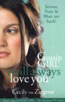 bokomslag Gossip Girl: I will Always Love You
