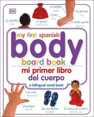 bokomslag Mi Primer Libro Del Cuerpo/My First Body Board Book