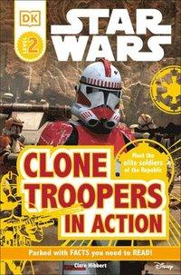 bokomslag DK Readers L2: Star Wars: Clone Troopers in Action: Meet the Elite Soldiers of the Republic