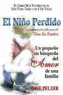 bokomslag El Niño Perdido: Un Pequeno En Búsqueda del Amor de Una Familia