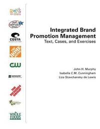 bokomslag Integrated Brand Promotion Management: Text, Cases, and Exercises