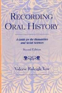 bokomslag Recording Oral History