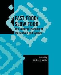 bokomslag Fast Food/Slow Food