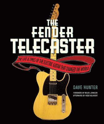 bokomslag Fender telecaster - the life and times of the electric guitar that changed