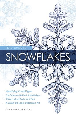 bokomslag Field Guide to Snowflakes