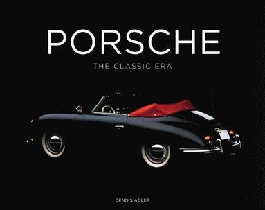 bokomslag Porsche - the classic era