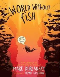 bokomslag World Without Fish