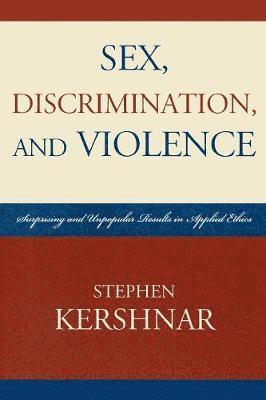 bokomslag Sex, Discrimination, and Violence
