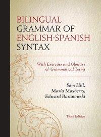 bokomslag Bilingual Grammar of English-Spanish Syntax