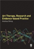 bokomslag Art Therapy, Research and Evidence-based Practice