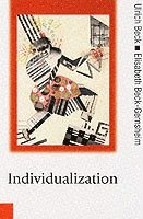 bokomslag Individualization - institutionalized individualism and its social and poli