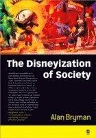 bokomslag The Disneyization of Society