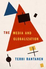 bokomslag The Media and Globalization