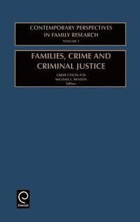 bokomslag Families, Crime and Criminal Justice